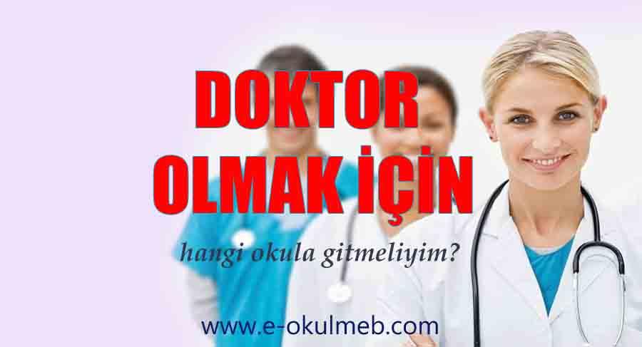 doktor olmak için