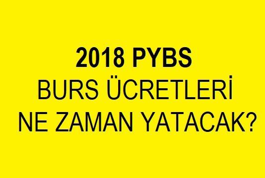 burslar ne zaman yatacak 2018 pybs
