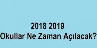 2018 2019 okullar ne zaman açılacak
