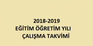 2018 2019 eğitim öğretim yılı çalışma takvimi