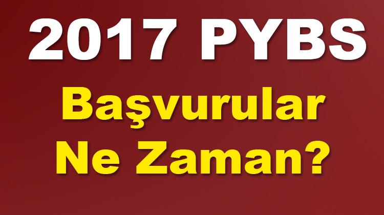 2017 pybs ne zaman?
