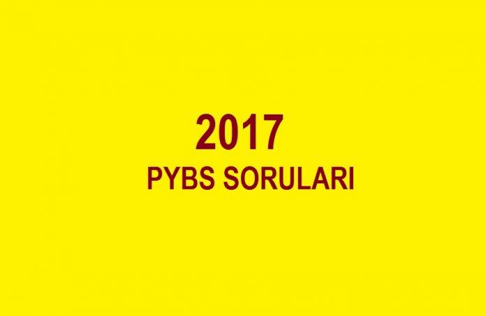 2017 PYBS soruları zor mu olacak kolay mı