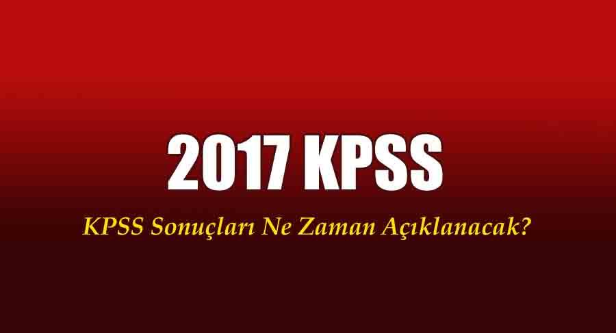 21 Mayıs 2017 Kpss sonuçları ne zaman
