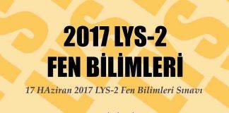2017 LYS-2 Fen Bilimleri sınavı zor muydu