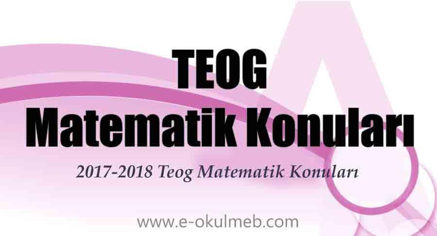 2017-2018 teog matematik konuları