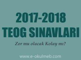2017-2018 teog zor mu olacak kolay mı
