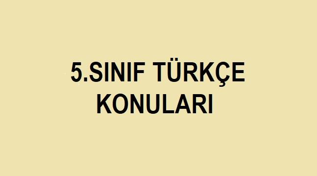 5.sınıf türkçe konuları