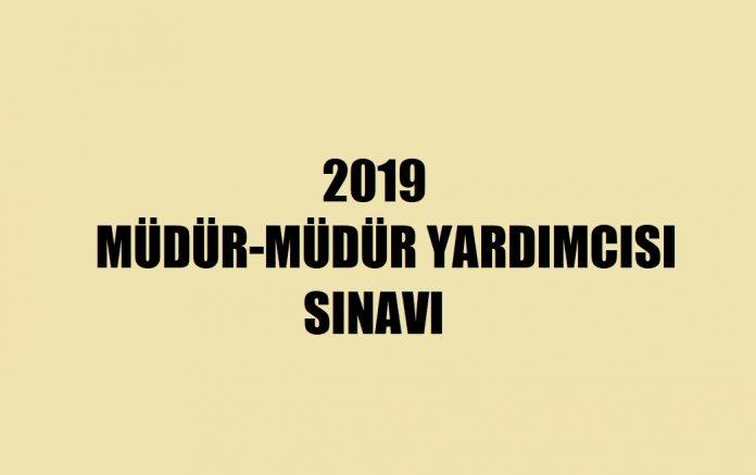 2019 müdür müdür yardımcısı sınavı