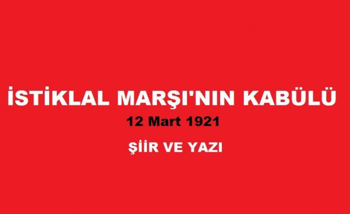 12 mart istiklal marşının kabulü şiirleri ve yazı