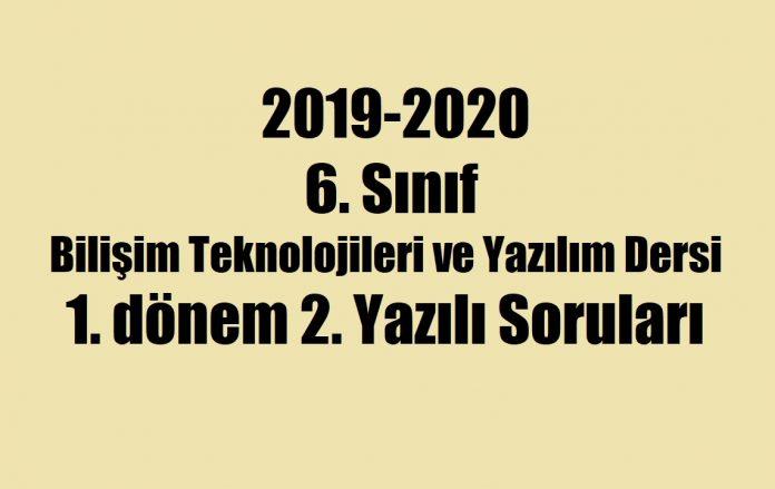 6. sınıf bilişim teknolojileri 1.dönem 2.yazılı soruları 2019 2020