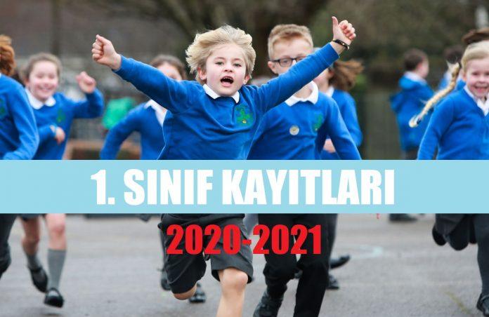 1. Sınıf Kayıtları Ne Zaman 2020 2021