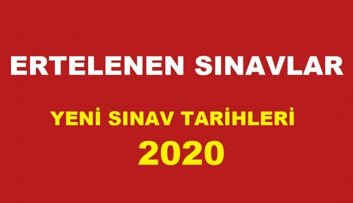 2020 ertelenen sınavlar yeni sınav tarihleri